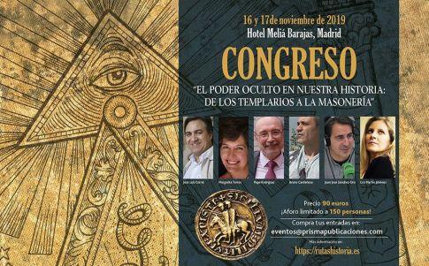 """I Congreso: """"El poder oculto en nuestra historia: de los templarios a la masonería"""""""